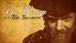 TOM_MASON_and_the_BLUE_BUCCANEERS